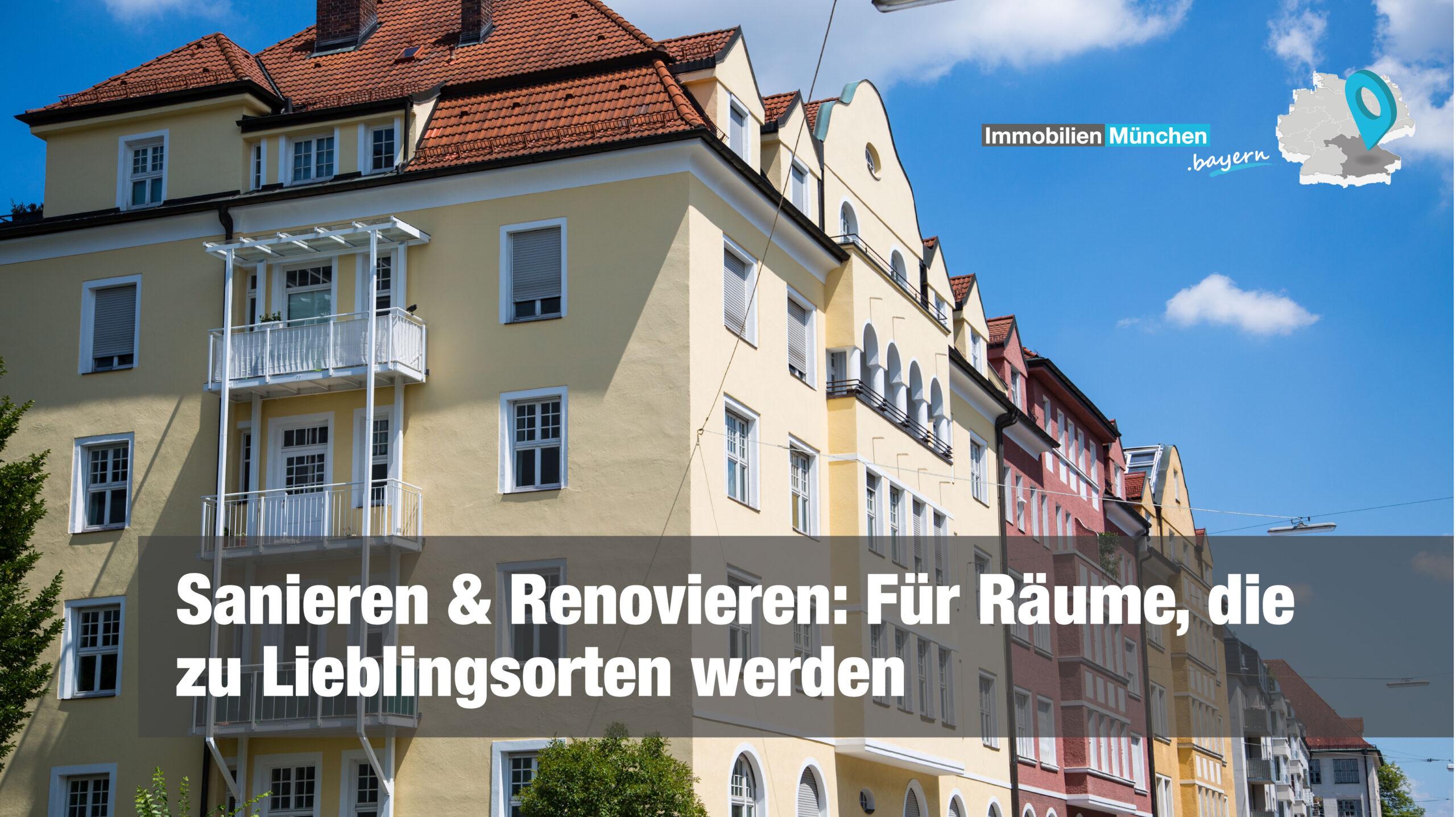 Immobilien Sanierung München